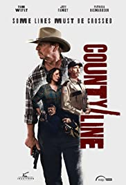 County Line (2017) Poster - Movie Forum, Cast, Reviews