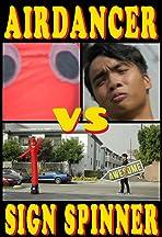 Airdancer vs Sign Spinner