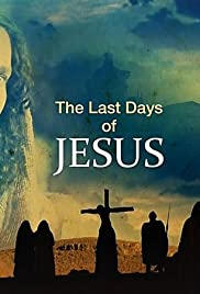 The Last Days of Jesus (2017) Openload Movies