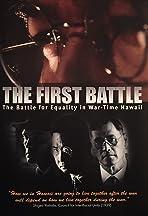 The First Battle