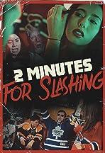 2 Minutes for Slashing