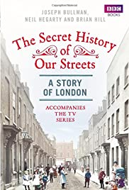The Secret History of Our Streets Poster