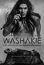 Washakie y el chico de las manos mojadas