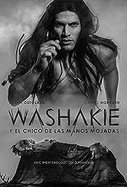 Washakie y el chico de las manos mojadas Poster