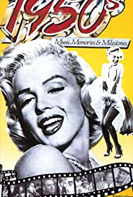 The 1950's: Music, Memories & Milestones (1988)