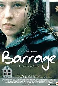 Nade Dieu in Barrage (2005)