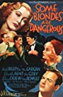 Some Blondes Are Dangerous (1937) Poster