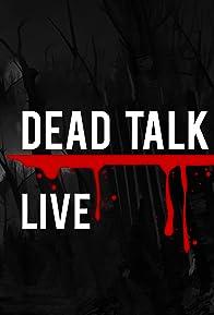 Primary photo for Dead Talk Live