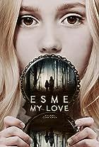 Esme, My Love