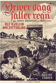 Gustaf Edgren, Alf Kjellin, Margit Söderholm, and Mai Zetterling in Driver dagg faller regn (1946)
