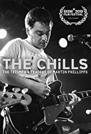 The Chills: The Triumph and Tragedy of Martin Phillipps Poster