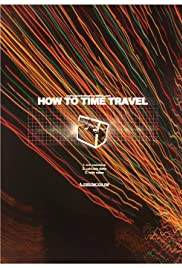 How to Time Travel Poster