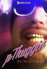 pThuggie: Do Da pThuggie Poster