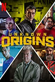 Unknown Origins Poster