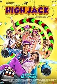 Download High Jack (2018) Hindi Movie WEB-DL || 720p [800MB]