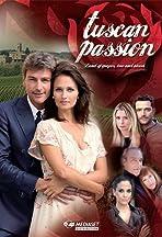 Tuscan Passion