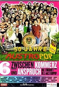 Weltberühmt in Österreich - 50 Jahre Austropop (2006)