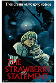 The Strawberry Statement (1970) Poster - Movie Forum, Cast, Reviews