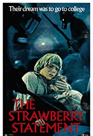 The Strawberry Statement(1970) Poster - Movie Forum, Cast, Reviews