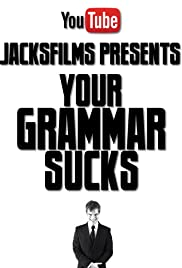 Your Grammar Sucks 100 Poster