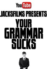 Primary photo for Your Grammar Sucks