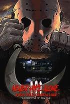 Never Hike Alone III: Jason Takes Crystal Lake