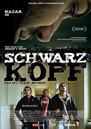 Schwarzkopf - Das ist Chaos, Bruder (2011) • FUNXD.site