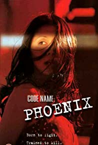 Primary photo for Code Name Phoenix