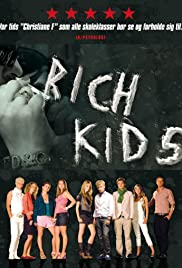 Rich Kids(2007) Poster - Movie Forum, Cast, Reviews