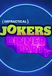 Impractical Jokers: Dinner Party Poster