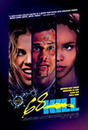 68 Kill (2017) Poster - Movie Forum, Cast, Reviews