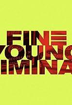 Fine Young Criminals