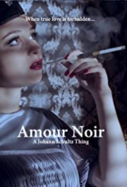 Amour Noir 2018 Imdb