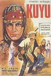 Kuyu(1968) Poster - Movie Forum, Cast, Reviews