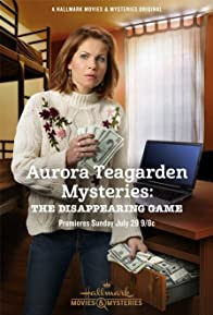 Primary photo for Aurora Teagarden Mysteries: The Disappearing Game
