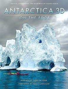 Regarder un film en anglais Antarctica 3D: On the Edge (2014) USA by Jon Bowermaster [720p] [Mp4] [1920x1600]