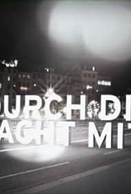 Durch die Nacht mit... (2002)