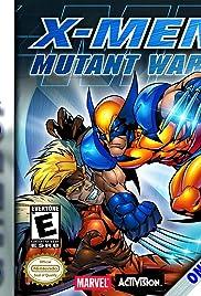 X-Men: Mutant Wars Poster