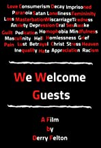 We Welcome Guests