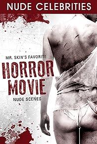 Primary photo for Mr. Skin's Favorite Horror Movie Nude Scenes