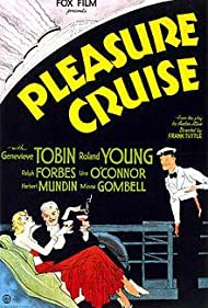 Genevieve Tobin and Roland Young in Pleasure Cruise (1933)