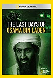 The Last Days of Osama Bin Laden 2011