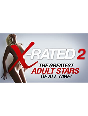 X-Rated 2: The Greatest Adult Stars of All Time! (2016) 1080p