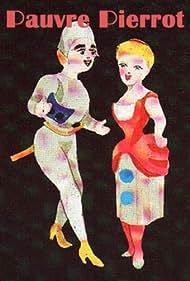 Pauvre Pierrot (1892) Poster - Movie Forum, Cast, Reviews