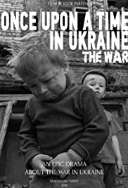 Once Upon a Time in Ukraine: The War Poster
