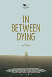 In Between Dying Poster