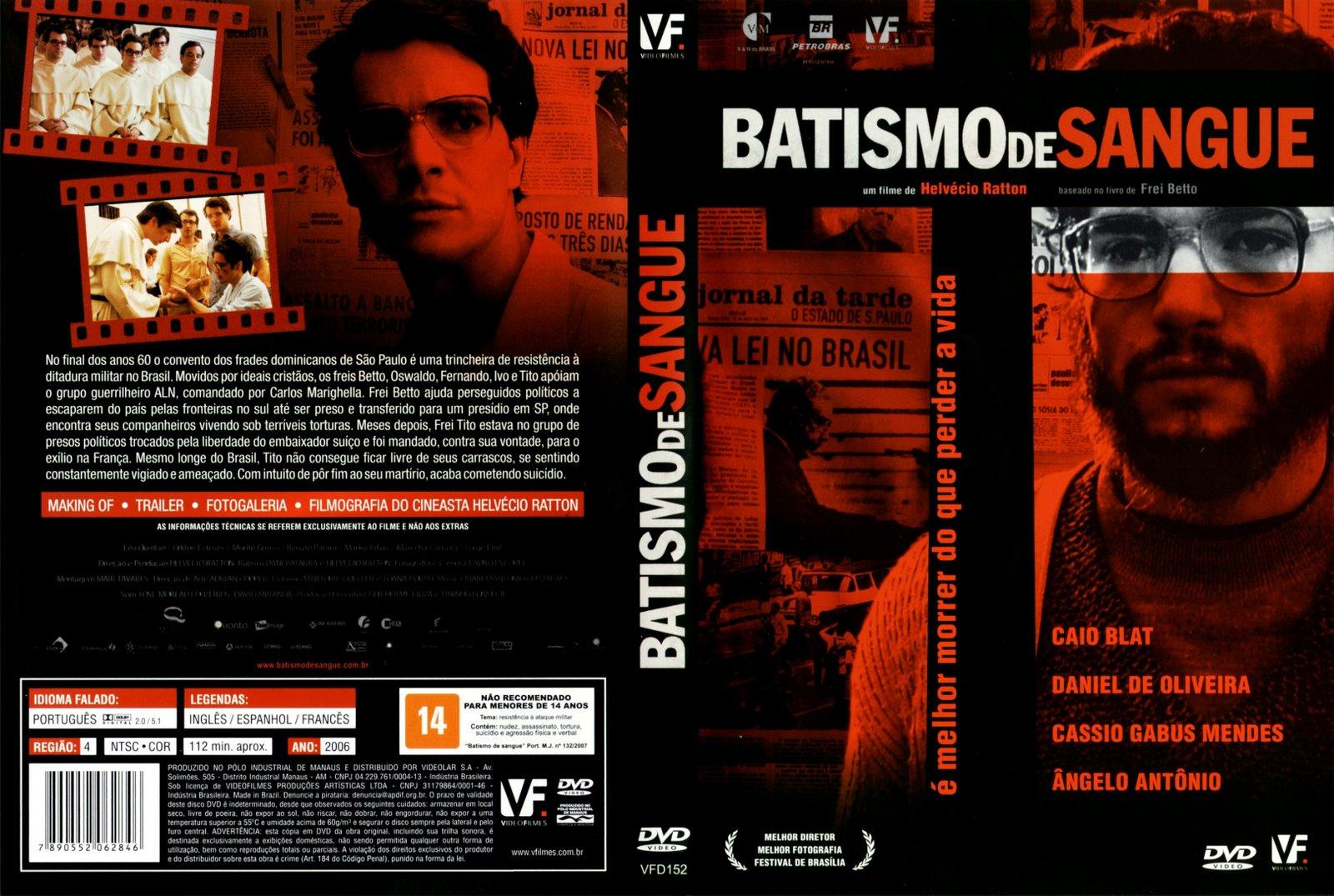 Batismo de Sangue (2006)