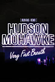 Hudson Mohawke Very First Breath Poster