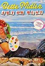 Bette Midler: Art or Bust!
