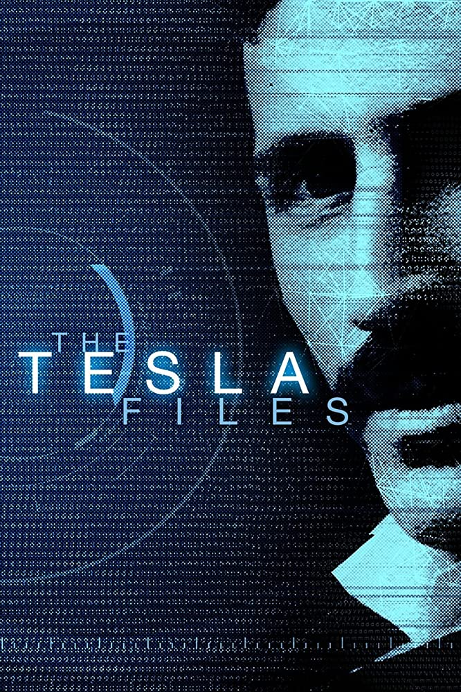 The Tesla Files (2018)